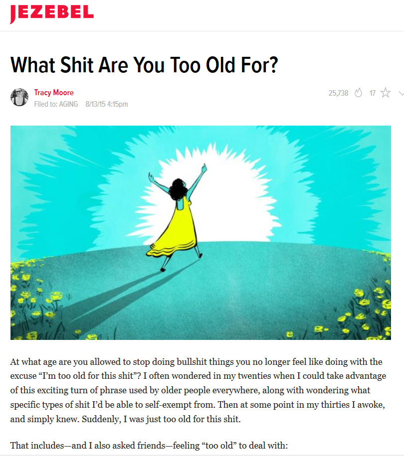 Shit You are Just Too Old For